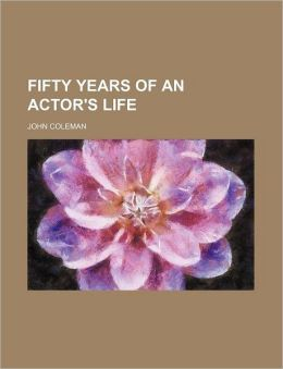 Fifty Years of an Actor's Life