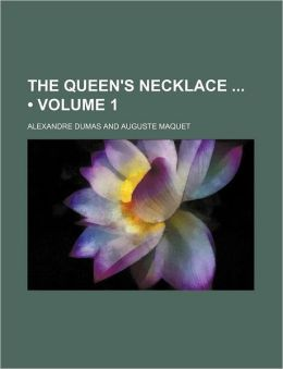 The Queen's Necklace (Volume 1)