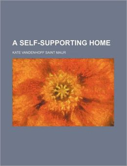 A Self-Supporting Home