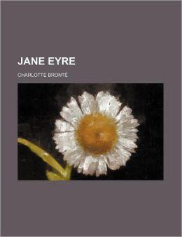 Jane Eyre (Volume 1)