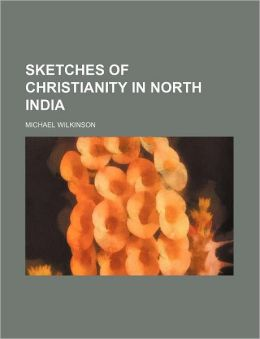Sketches of Christianity in north India