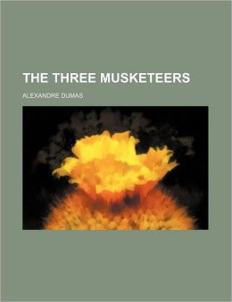 The Three Musketeers (Volume 1)