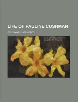 Life of Pauline Cushman