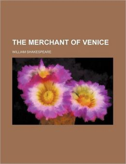 The Merchant Of Venice (Volume 7)