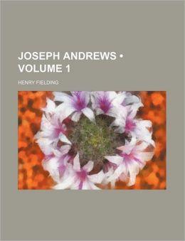Joseph Andrews (Volume 1)