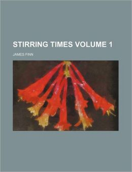 Stirring Times Volume 1