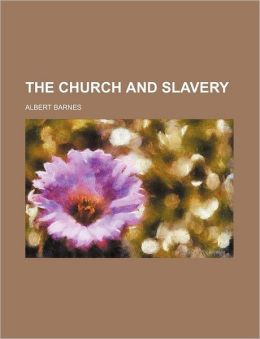 The Church And Slavery