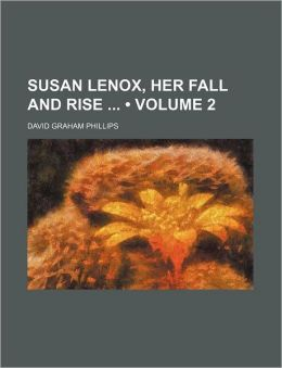 Susan Lenox, Her Fall And Rise