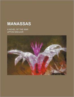 Manassas: A Novel of the Civil War