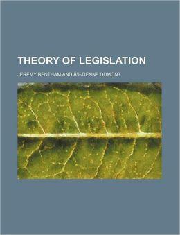 Theory of Legislation (Volume 1)