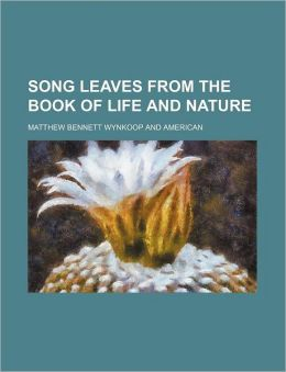 Song Leaves from the Book of Life and Nature