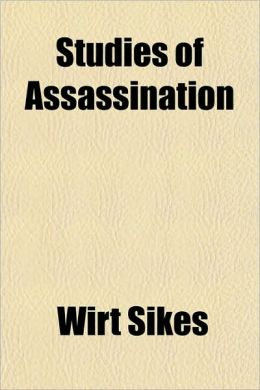 Studies of Assassination