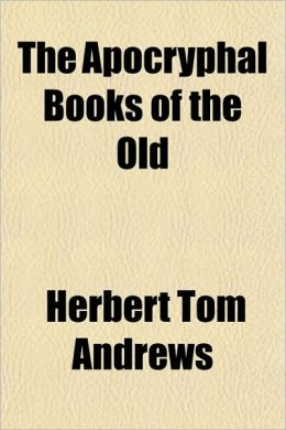 The Apocryphal Books of the Old