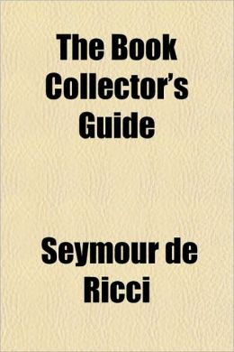 The Book Collector's Guide