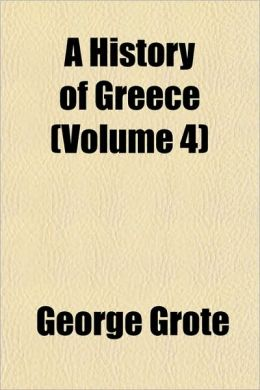 A History of Greece (Volume 4)