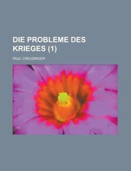 Die Probleme Des Krieges (1)