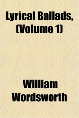 Lyrical Ballads, (Volume 1)