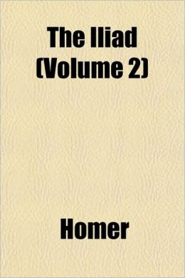 The Iliad (Volume 2)