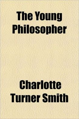 The Young Philosopher (Volume 3); A Novel