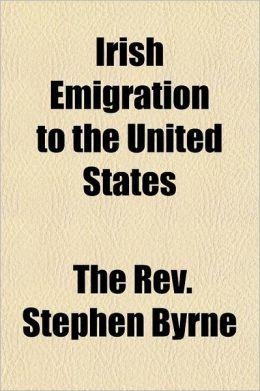 Irish Emigration to the United States