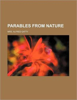 Parables from Nature (Volume 2)