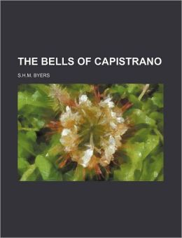 The Bells of Capistrano
