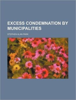 Excess Condemnation by Municipalities