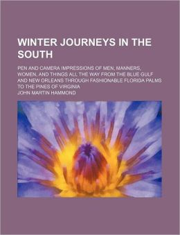 Winter Journeys in the South