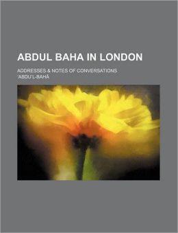 Abdul Baha in London