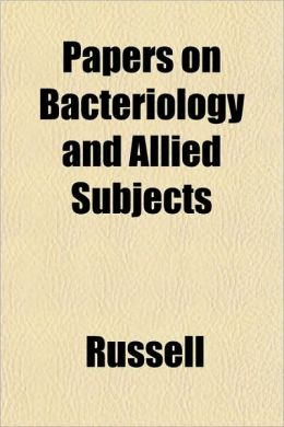 Papers on Bacteriology and Allied Subjects