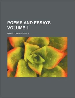 Poems and Essays Volume 1