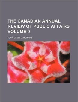 The Canadian Annual Review of Public Affairs Volume 9