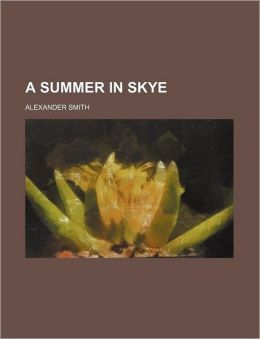 A Summer in Skye