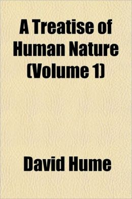 A Treatise Of Human Nature (Volume 1)