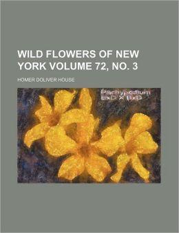 Wild Flowers of New York Volume 72, No. 3