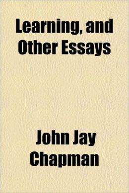 Learning, and Other Essays