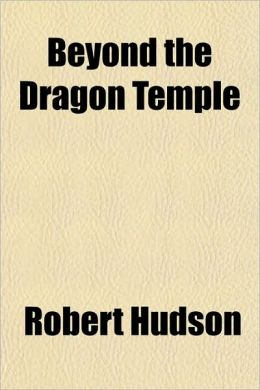 Beyond the Dragon Temple