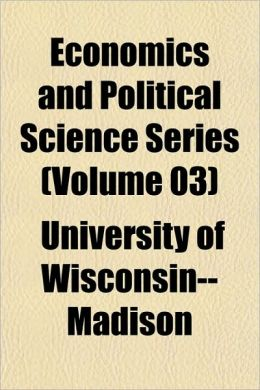 Economics and Political Science Series (Volume 03)
