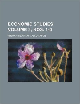 Economic Studies Volume 3, Nos. 1-6