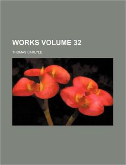 Works Volume 32