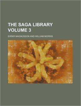 The Saga Library Volume 3