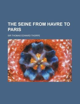 The Seine from Havre to Paris