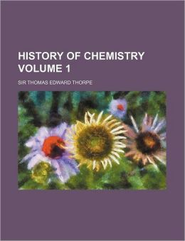History of Chemistry Volume 1