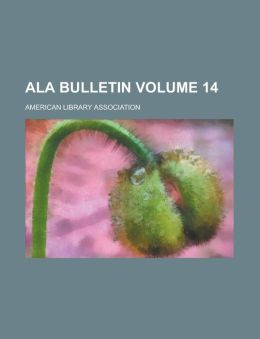 ALA Bulletin Volume 14