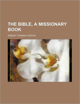 The Bible, a Missionary Book