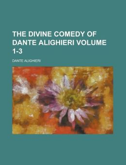 The Divine Comedy of Dante Alighieri (V.3)