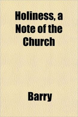 Holiness, a Note of the Church