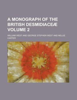 A Monograph of the British Desmidiace (Volume 4)