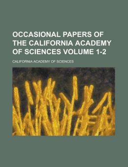 Occasional Papers of the California Academy of Sciences (No. 1 1890)