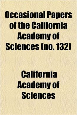 Occasional Papers of the California Academy of Sciences (No. 132)